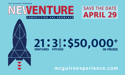 The McGuire Program New Ventures Competition